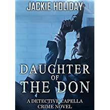 Daughter of the Don: A Detective Capella Crime Novel (Detective Capella Mystery Thriller Series Book 2)