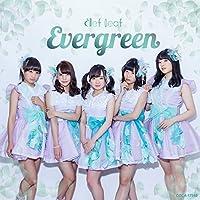 Evergreen(Type-A)