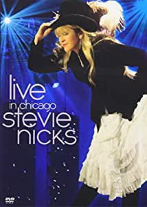 Stevie Nicks Live in Chicago [DVD] [Import]