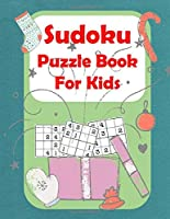 Sudoku Puzzle Book For Kids: 4X4 Easy Puzzles And Solutions Make Math Fun with  Educational Puzzles for Kids (Volume)