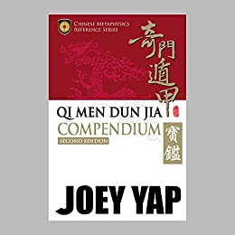 Qi Men Dun Jia Compendium (Second Edition) by [Yap, Joey]