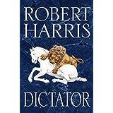 Dictator: (Cicero Trilogy 3) (English Edition)