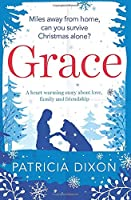Grace: a heartwarming story about family, love and friendship
