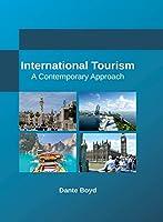 International Tourism: A Contemporary Approach