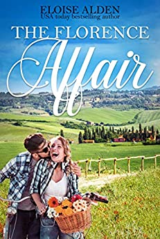 The Florence Affair: A Clean and Wholesome Romantic Comedy (The Wandering Billionaires Book 2) by [Tate, Kristy, Alden, Eloise]
