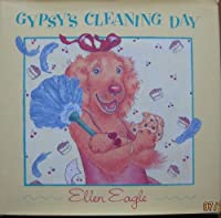 Gypsy's Cleaning Day