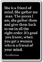 彼女は、友人of Mind。彼女はギャザーMe、男。。。。–Toni Morrison–引用冷蔵庫マグネット ブラック mgnquo25286_b