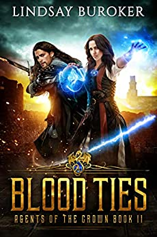 Blood Ties (Agents of the Crown Book 2) by [Buroker, Lindsay]