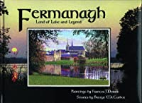 Fermanagh: Land of Lake and Legend