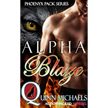 Alpha Blaze (Phoenyx Pack (M/M Mpreg Romance) Book 1)