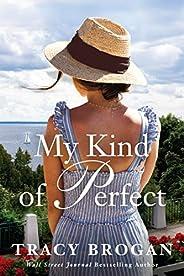 My Kind of Perfect (A Trillium Bay Novel Book 3)