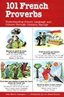 101 French Proverbs (101... Language Series)