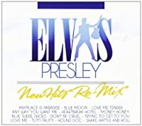 Elvis Presley New Hits Remix