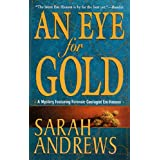 An Eye for Gold: A Mystery Featuring Forensic Geologist Em Hansen (Em Hansen Mysteries)