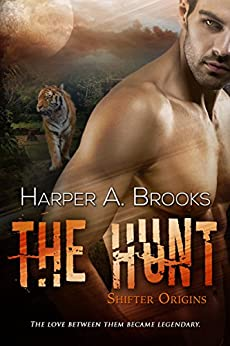 The Hunt (Shifter Origins) by [Brooks, Harper A.]