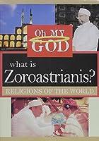 What Is Zoroastrianis [DVD]
