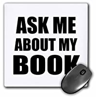 3drose Ask Me About My Book–Advertise Your Writing–Writer作成者self-promotion–Promote広告–マウスパッド