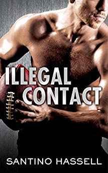 Illegal Contact (The Barons Book 1) by [Hassell, Santino]
