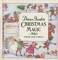 DIANE GOODE'S CHRISTMAS MAGIC (Picturebacks)