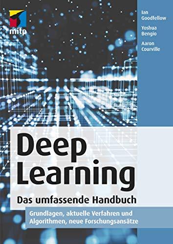 Download Deep Learning. Das umfassende Handbuch: Grundlagen, aktuelle Verfahren und Algorithmen, neue Forschungsansaetze 3958457002