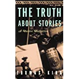 Truth About Stories: A Native Narrative