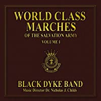 World Class Marches Of The Salvation Army Vol.1: Black Dyke Band