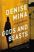 Gods and Beasts: A Novel (Alex Morrow)