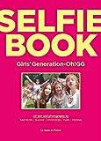 Girls' Generation-Oh!GG [SELFIE BOOK](Photobook)/