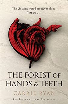 The Forest of Hands and Teeth by [Ryan, Carrie]