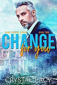 Change for You (Oahu Lovers Book 2) by [Lacy, Crystal]