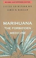 Marihuana: The Forbidden Medicine by Lester Grinspoon James B. Bakalar(1997-08-25)