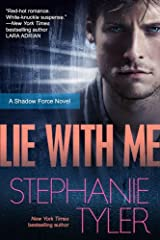 Lie With Me: A Shadow Force Novel (The Shadow Force Book 1) Kindle Edition