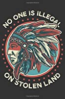 2020 Week To View Dated Planner Diary: 6x9 Inches Paperback No One Is Illegal On Stolen Land Native American Indian Anti-Trump Immigration Policy Protest