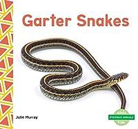 Garter Snakes (Everyday Animals)