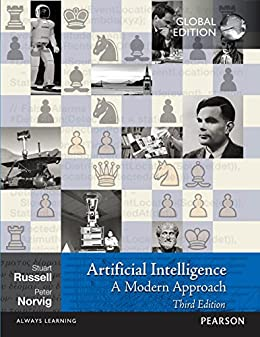 Artificial Intelligence: A Modern Approach, Global Edition by [Russell, Stuart, Norvig, Peter]