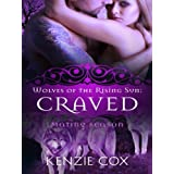 Craved (Wolves of the Rising Sun) (Volume 4)