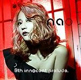 「nao 8th innocent prelude.」 / nao