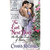 Earl Next Door: The Bachelor Lords of London