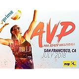 2018 AVP サンフランシスコオープン ・プロビーチバレーボール