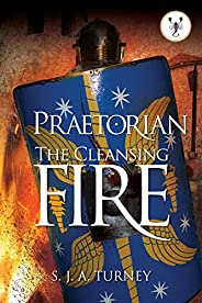 Praetorian: The Cleansing Fire