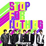 STOP FOR NOTHING (CD+DVD)