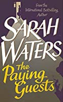 The Paying Guests by Sarah Waters(2014-08-26)