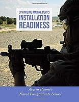 Optimizing Marine Corps Installation Readiness
