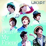 Dear My Friend(SINGLE+DVD)