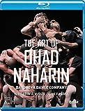 オハッド・ナハリンの芸術 [Blu-ray Disc]