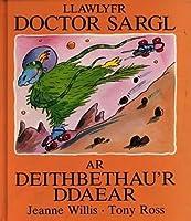 Llawlyfr Doctor Sargl ar Deithbethau'r Ddaear