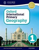 Oxford International Primary Geography: Student Book 1student Book 1
