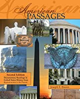 American Passages: Documentary Readings in United States History from Reconstruction to the Present
