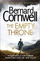 The Empty Throne (The Last Kingdom Series)