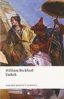 Vathek (Oxford World's Classics) by William Beckford Thomas Keymer(2013-06-10)